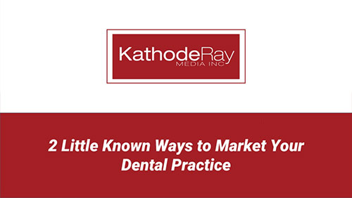 2 Little Known Ways to Market Your Dental Practice Image
