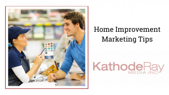 Home Improvement Marketing Tips